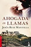 img - for Ahogada en llamas book / textbook / text book