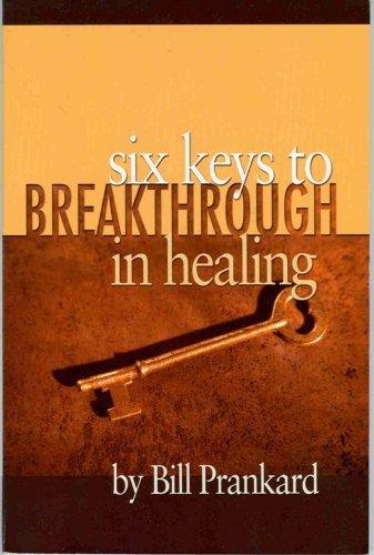 Download Six Keys to Breakthrough in Healing pdf
