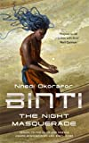 """Binti - The Night Masquerade"" av Nnedi Okorafor"