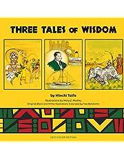 Three Tales of Wisdom