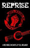 Reprise (Red Rebels MC Book 4)