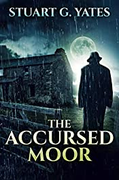 The Accursed Moor