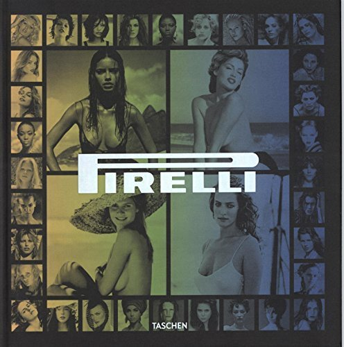 pirelli-the-calendar-50-years-and-more-english-german-french-spanish-and-italian-edition-by-daverio-