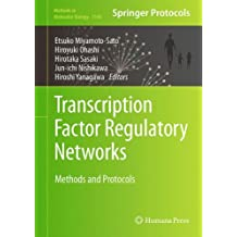 Transcription Factor Regulatory Networks: Methods and Protocols (Methods in Molecular Biology)