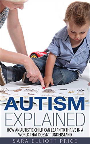Autism Explained Understand Disorders Diagnosis ebook product image