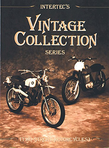 (Intertec's Vintage Collection Series: Two-Stroke Motorcycles)