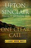 One Clear Call (The Lanny Budd Novels)
