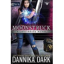 Moonstruck (A Crossbreed Novel) (Crossbreed Series)