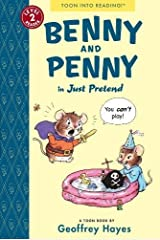 Benny and Penny in Just Pretend: TOON Level 2 Paperback