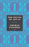 The Crying of Lot 49, Thomas Pynchon, 0062334417