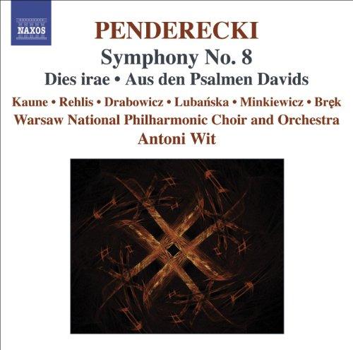 Penderecki: Symphony No. 8 / Dies Irae / Aus Den Psalmen ()