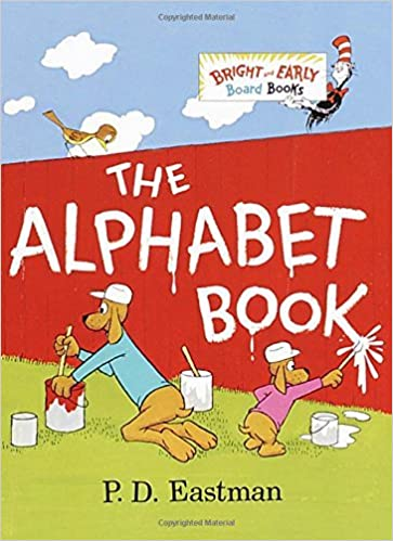 The Alphabet Book Bright Early Board Books Tm By P D Eastman