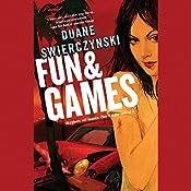 Fun and Games | Duane Swierczynski