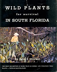 Wild Plants for Survival in South Florida