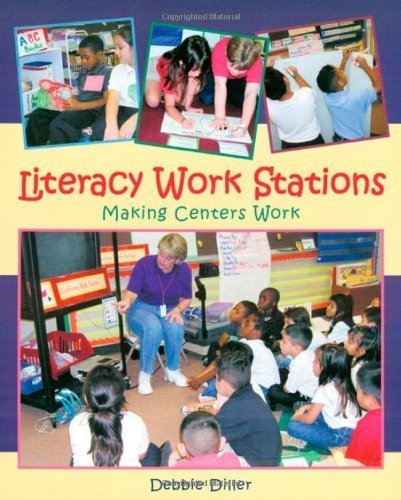 Literacy Work Stations Making Centers Work by Debbie Diller...