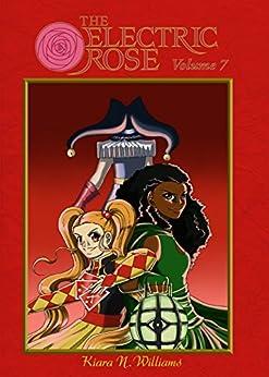 The Electric Rose Volume 7 by [Williams, Kiara]