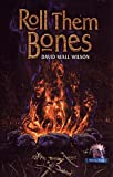 img - for Roll Them Bones (Novella (Cemetery Dance)) book / textbook / text book