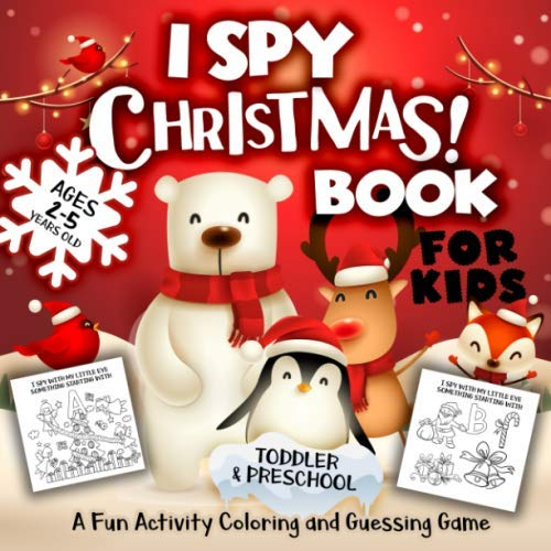 I Spy Christmas Book for Kids Ages 2-5: A Fun