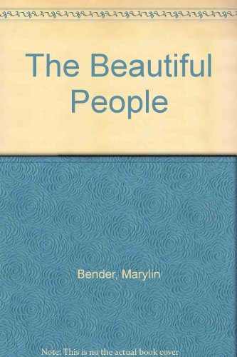 The Beautiful People by Marylin Bender