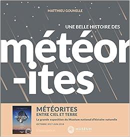 Amazon Fr Une Belle Histoire Des Meteorites Laurent