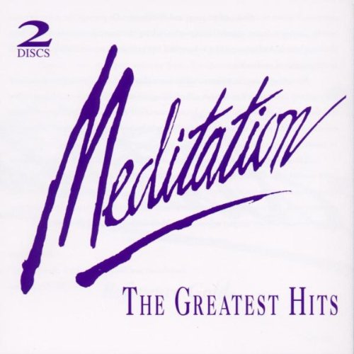 Meditation: Greatest Hits by Compendia