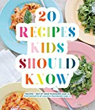 Best Kids Recipes - 20 Recipes Kids Should Know Review