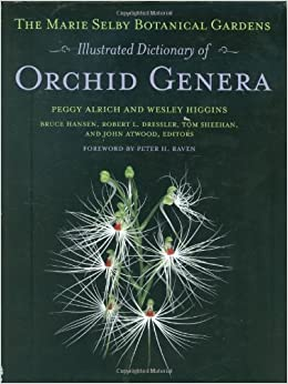 Book The Marie Selby Botanical Gardens Illustrated Dictionary of Orchid Genera (Comstock Book)