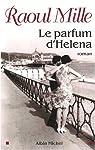 Le Parfum d'Helena par Mille