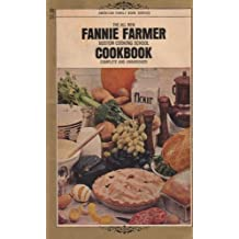 The All New Fannie Farmer Boston Cooking School Cookbook