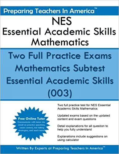 Book NES Essential Academic Skills Mathematics: Two Full Practice Exams Mathematics Subtest Essential Academic Skills (003)