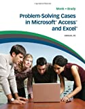 Problem Solving Cases in Microsoft Access and Excel 8th Edition