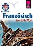 Reise Know-How Sprachführer Französisch - Wort für Wort: Kauderwelsch-Band 40