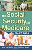 The Social Security and Medicare Handbook, Leonard Vaughnlea and V. R. Leonard, 1601381328