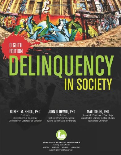 Delinquency in Society, Eighth Edition