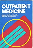 Outpatient Medicine, Fihn, Stephan D. and McGee, Steven R., 072163480X