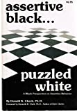 Assertive Black-Puzzled White, Cheek, Donald K., 091516633X