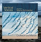 Vertical Voices: The Music of Maria Schneider