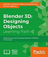 Blender 3D: Designing Objects Front Cover