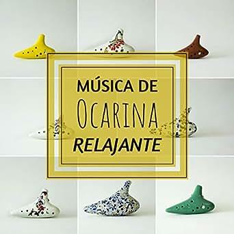 Música de Ocarina Relajante - Música Instrumental de ...