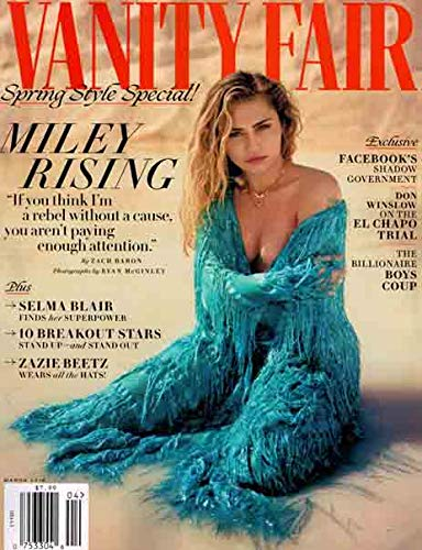 - Vanity Fair Magazine (March, 2019) Miley Cyrus Cover