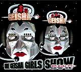GEISHA GIRLS SHOW 炎のおっさんアワー