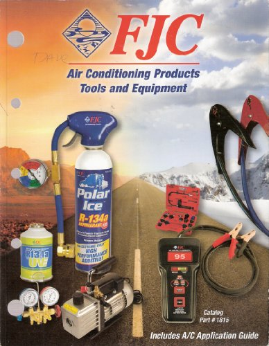 FJC Air Conditioning Products Tools and Equipment Catalog FJC-10 Fjc Air