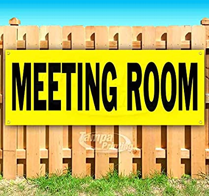 Meeting Room 13 oz Heavy Duty Vinyl Banner Sign with Metal Grommets New Flag, Many Sizes Available Advertising Store