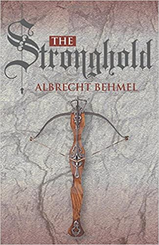 Image result for the stronghold albrecht behmel