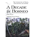 img - for A Decade in Borneo(Hardback) - 2001 Edition book / textbook / text book