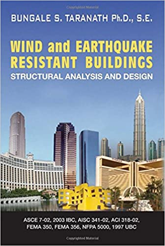 Wind and Earthquake Resistant Buildings: Structural Analysis and ...