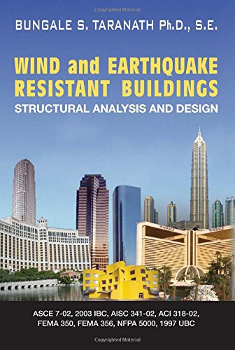 Wind and Earthquake Resistant Buildings: Structural Analysis and Design (Civil and Environmental Engineering)