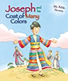 Joseph and His Coat of Many Colors, Sasha Morton, 184898829X