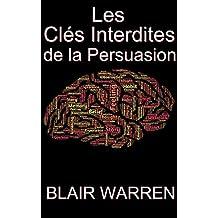 Résumé et Analyse FR Forbidden Keys to Persuasion : Les Clés Interdites de la Persuasion (Oui Cash Copy ! t. 17) (French Edition)