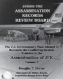 Inside the Assassination Records Review Board, Volume V (5 Of 5), Douglas P. Horne, 098431444X